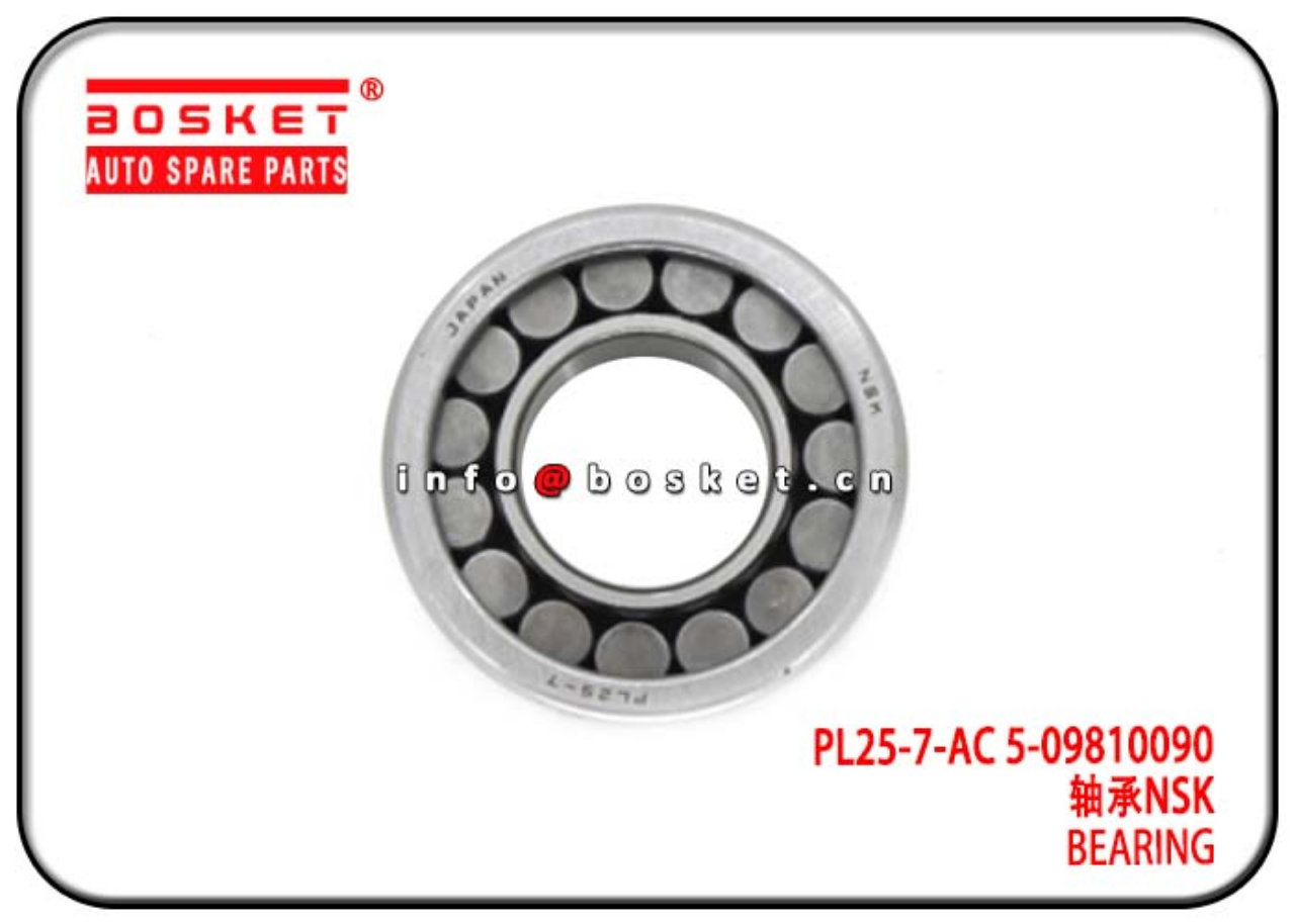 PL25-7-AC 5-09810090 509810090 Bearing Suitable For ISUZU