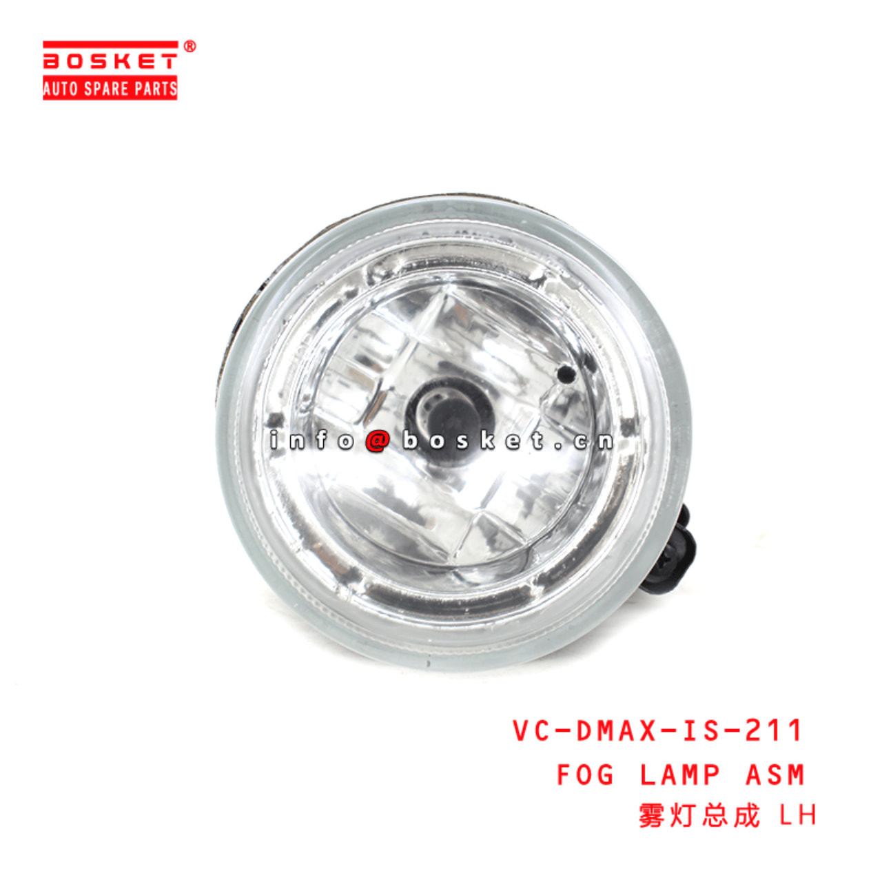 VC-DMAX-IS-211 VCDMAXIS211 FOG LAMP ASSEMBLY RH Su...