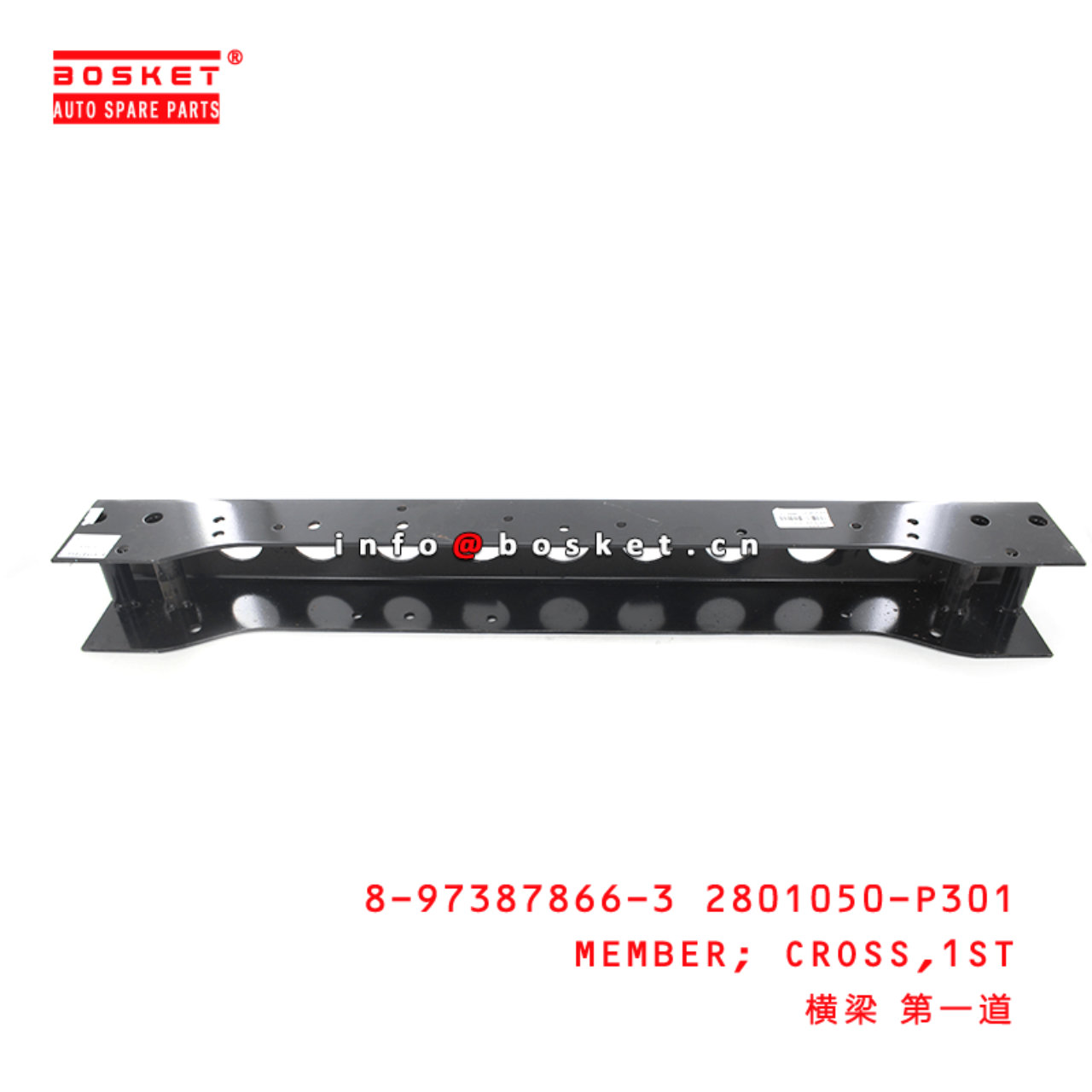 8-97387866-3 2801050-P301 First Cross Member 8973878663 2801050P301 Suitable for ISUZU 700P