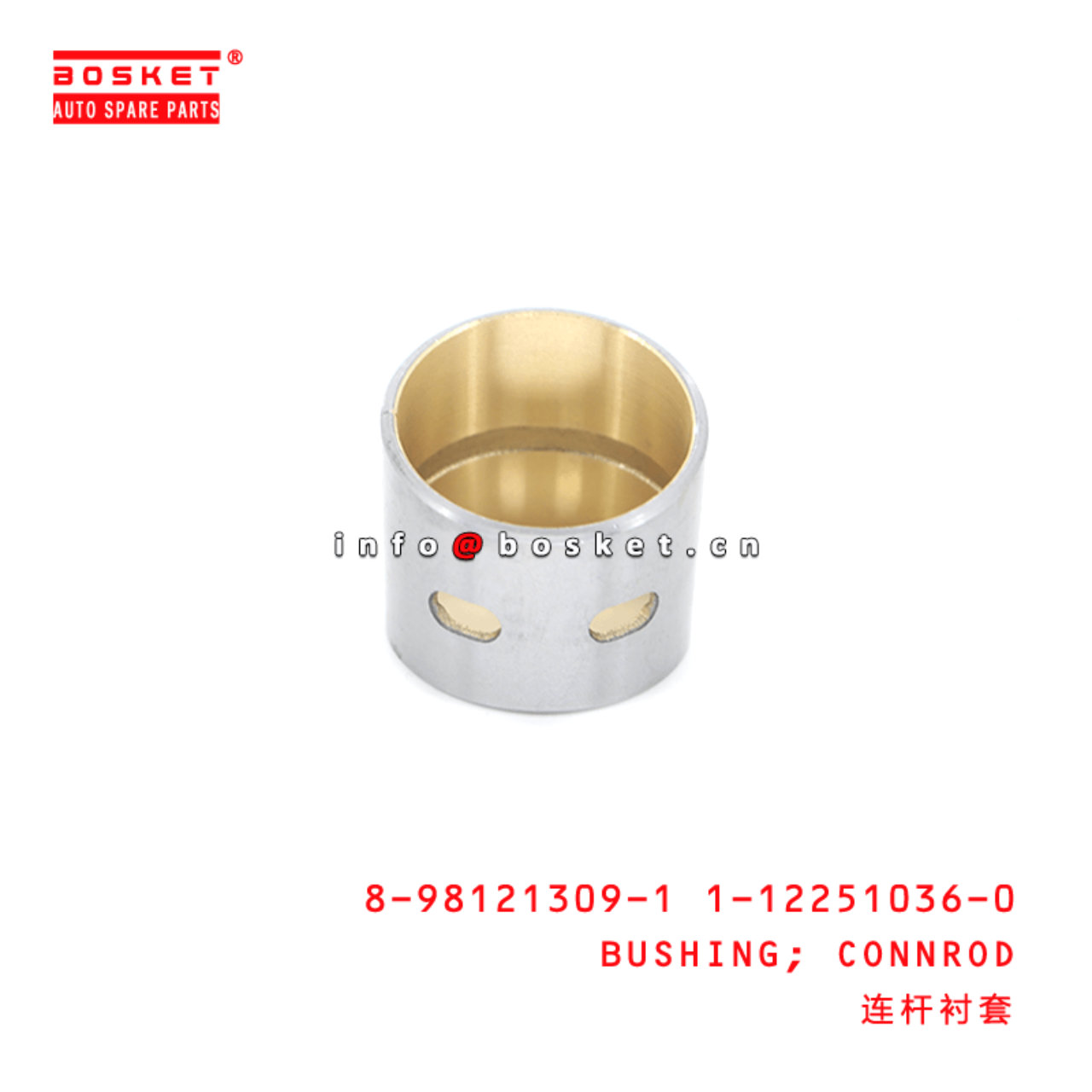 8-98121309-0 1-12251036-0 Connecting Rod Bushing 8981213090 1122510360 Suitable for ISUZU FRR 4HF1 4