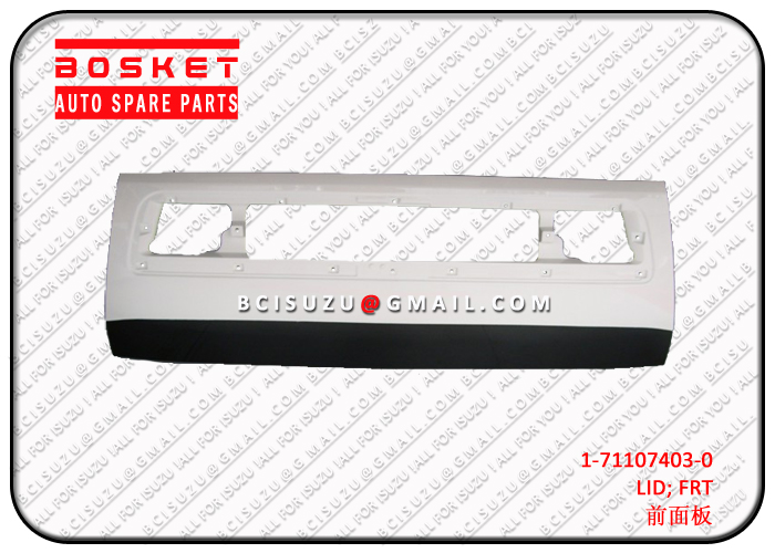 ISUZU CXZ51K FRONT LID 1-71107403-0 1711074030