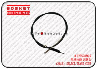 8-97350436-0 8973504360 Transmission Control Select Cable Suitable for ISUZU NQR 4HG1
